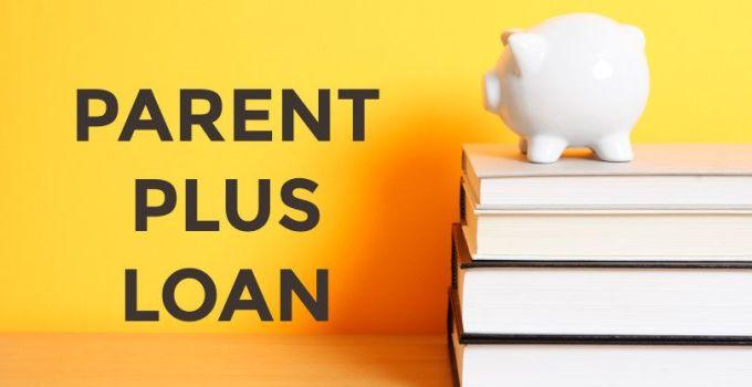Refinancing Parent PLUS Loans 2020