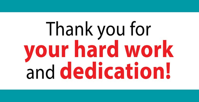 Thank You for Your Hard Work and Dedication