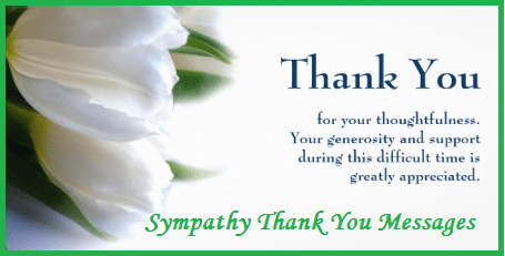 Thank You Note for Condolence Messages