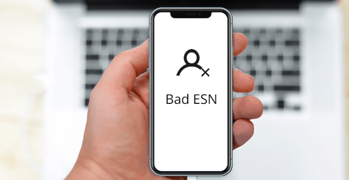 How to Fix a Bad ESN