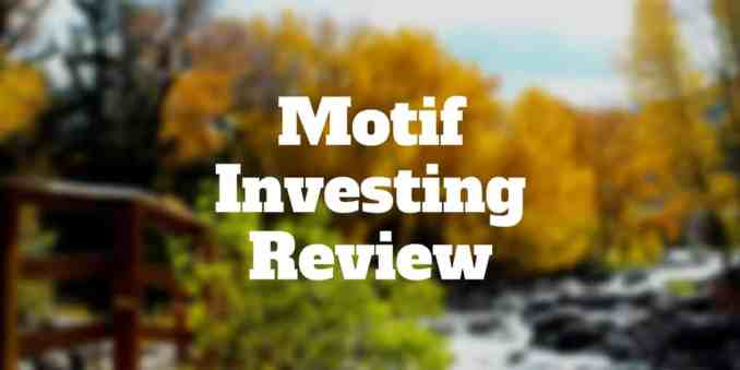 Motif Investing Review 2020 Updates: Pros and Cons and New Motif Blue