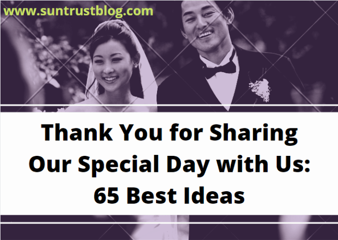 Thank You for Sharing Our Special Day with Us