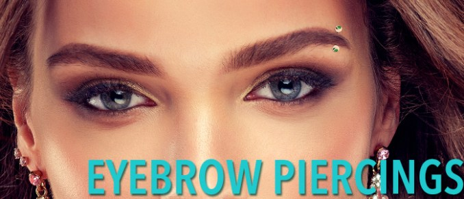 Eyebrow Piercing: A Complete Guide to Eyebrow Piercings