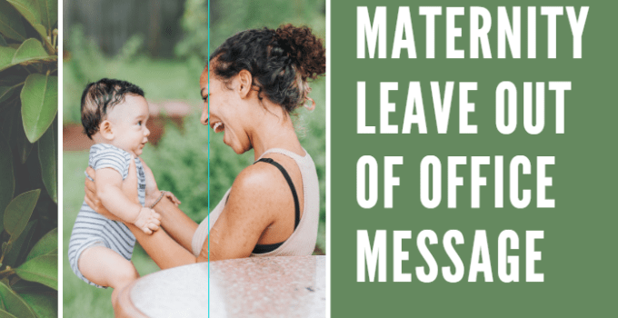 Maternity Leave Out of Office Message