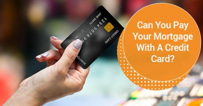 Can You Make a Mortgage Payment By Credit Card? Find Out!