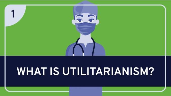 Basics of Utilitarianism