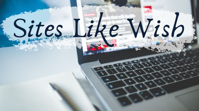 Sites and Apps Like Wish for Online Shopping