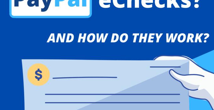 What is PayPal echecks?