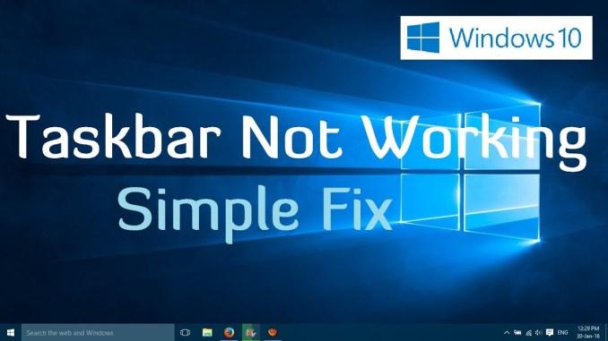 Windows 10 Taskbar not Working?