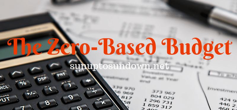 The Zero-Based Budget