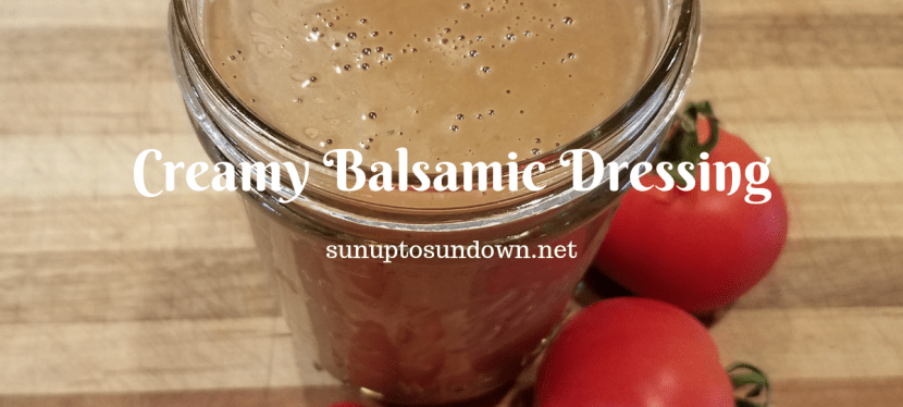 Creamy Balsamic Dressing