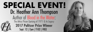 Lecture: Pulitzer Prize Winner - Dr. Heather Ann Thompson @ Genesee Community College - T102 | Batavia | New York | United States