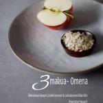 Kolme puuromakua – Omena
