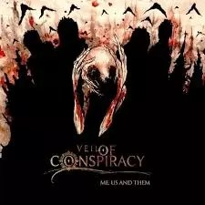 "VEIL OF CONSPIRACY : ""Me,Us And Them"""