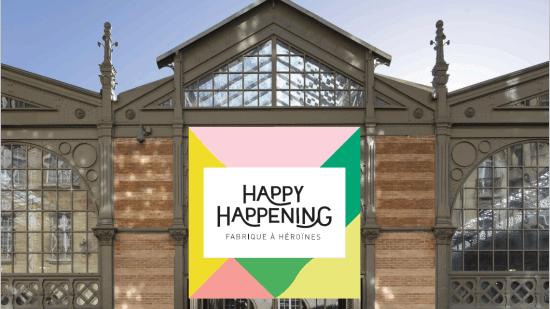 Happy Happening donne rendez-vous aux Héroïnes des Temps Modernes ce week-end !