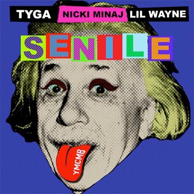 Tyga Ft. Nicki Minaj & Lil Wayne – Senile (Free Beat)