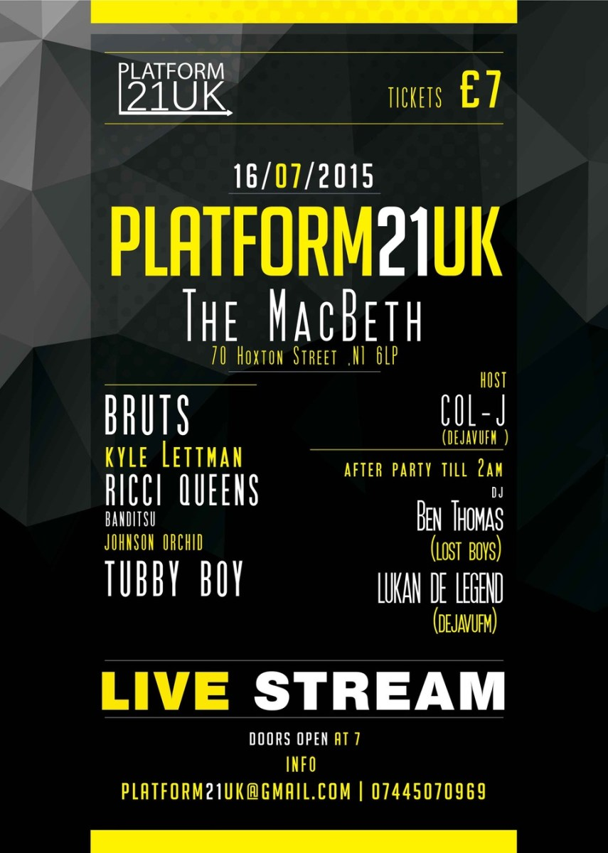 PLATFORM21UK - London July 16th