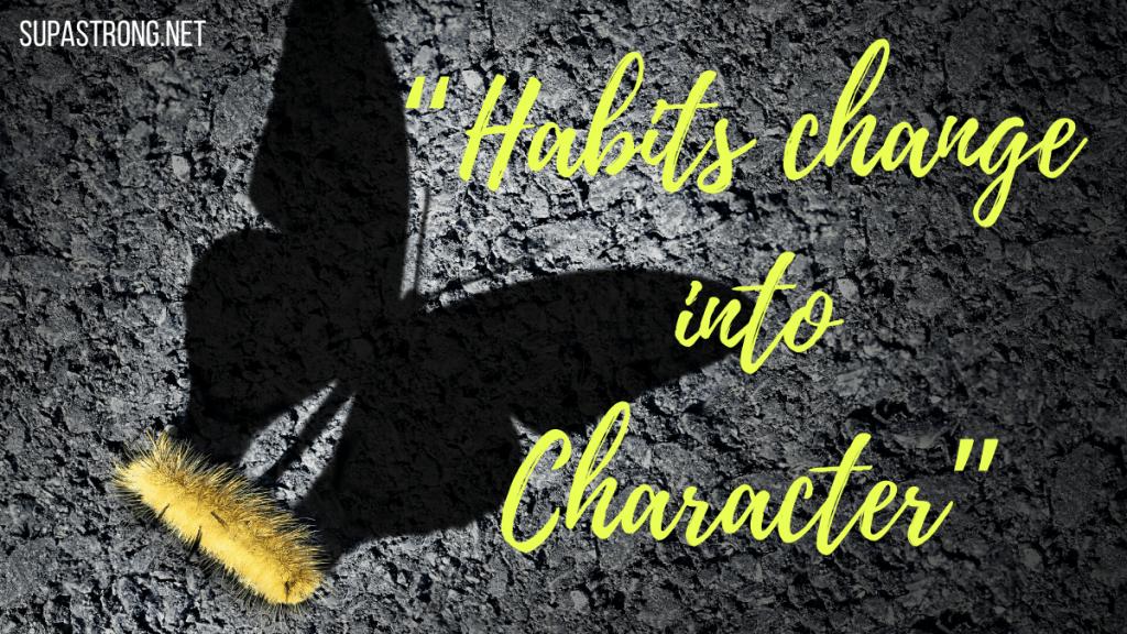 form life changing habits