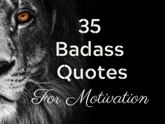 badass quotes for motivation