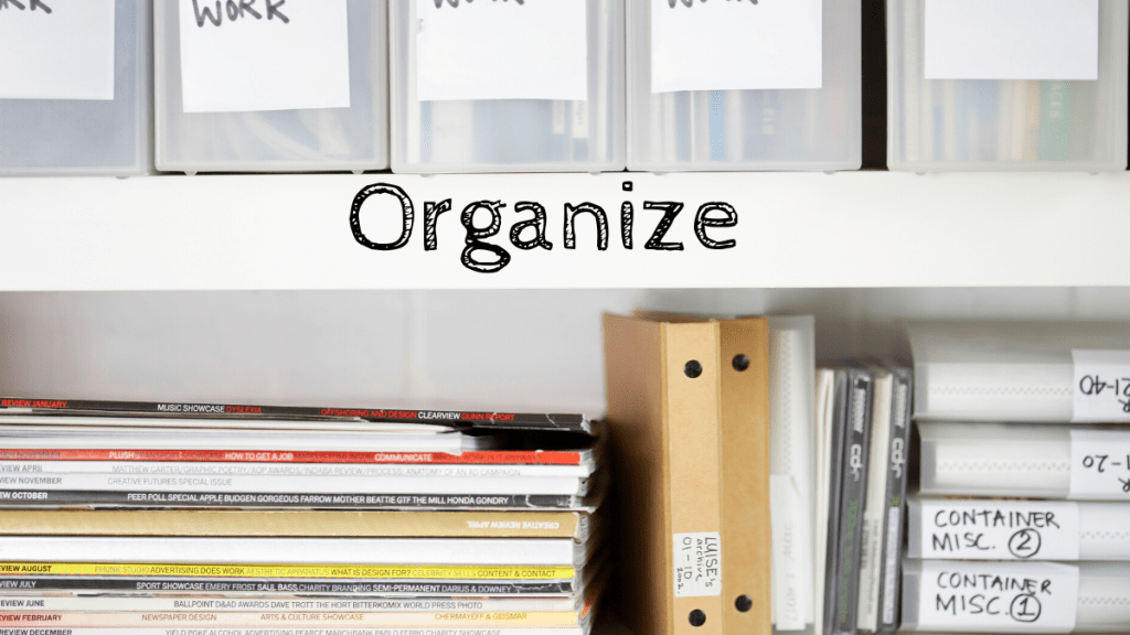 organize when stuck at home