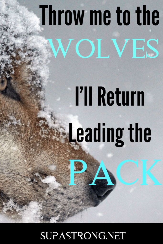 badass quote wolf pack