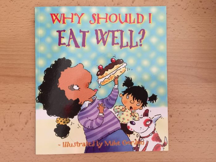 Le livre du mois : Why should I eat well?