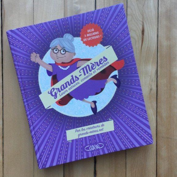 Le livre du mois : Grands-mères ! 3 choses à faire pendant les vacances