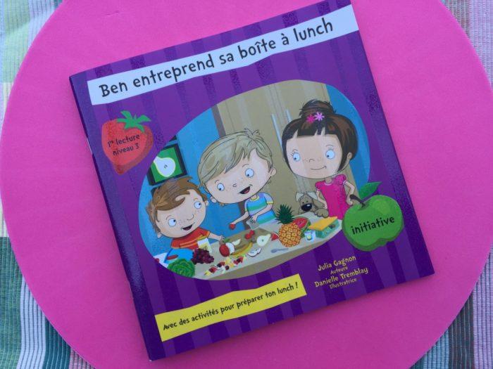 Le livre du mois : Ben entreprend sa boîte à lunch