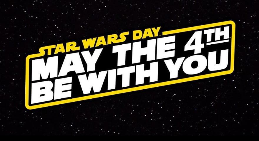 Cartel promocional del día 4 de mayo como el día de StarWars.