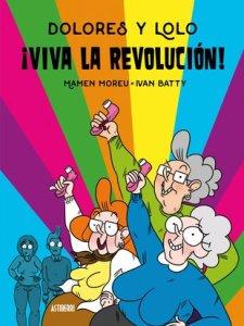 Dolores y Lolo 2. Viva la Revolucion