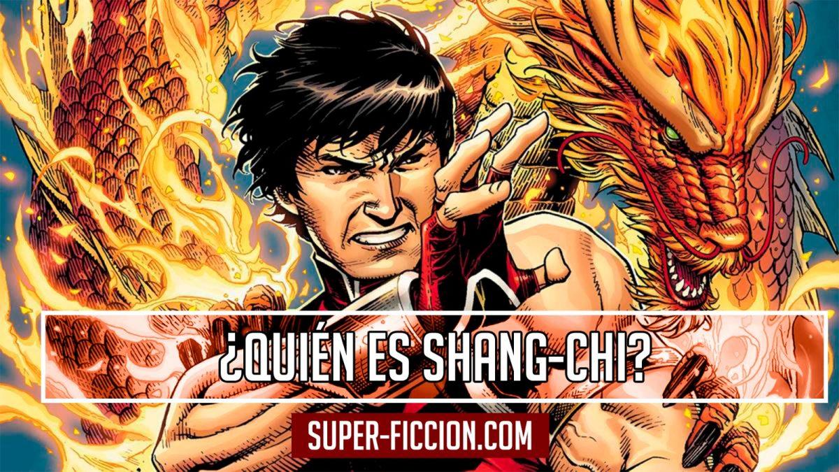 ¿Quién es Shang Chi?
