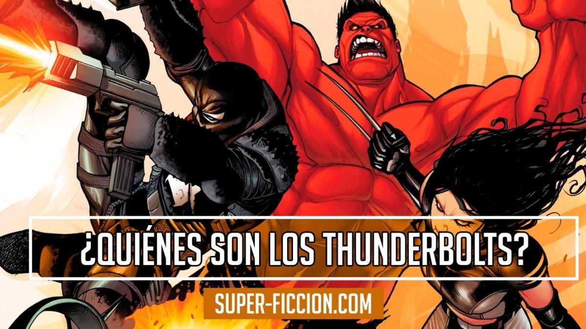 Quiénes son los Thunderbolts