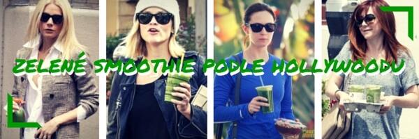 Zelené smoothie podle hollywoodských celebrit
