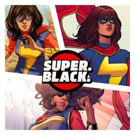 Kamala Khan a.k.a Ms. Marvel - Super. Black.