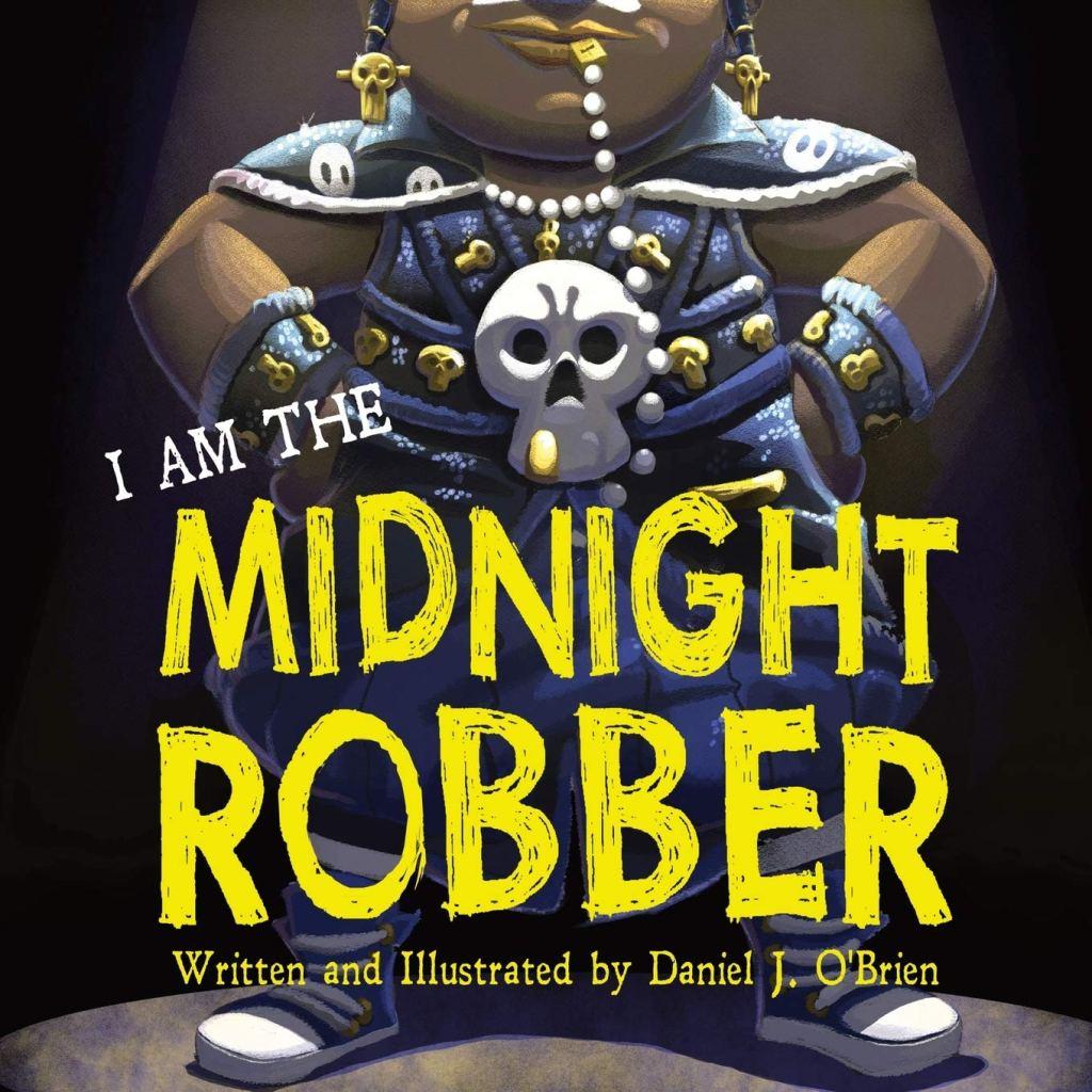 I Am The Midnight Robber - Daniel J O'Brien