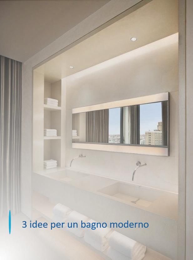 10 idee e ispirazioni per arredare il bagno. 3 Idee Per Un Bagno Moderno Idee Bagno