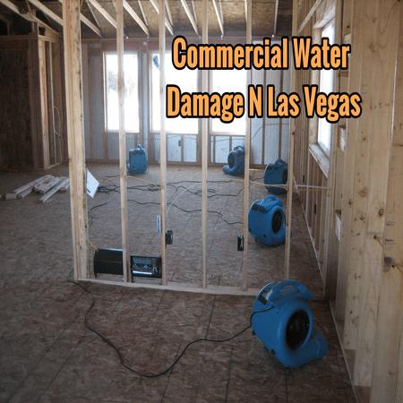 Commercial Water Damage N Las Vegas