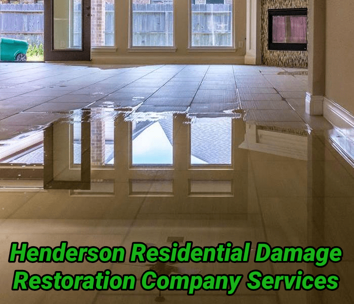 Henderson Residential Damage Restoration Company Services