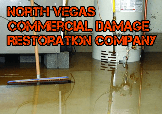 North Vegas Commercial Damage Restoration Company