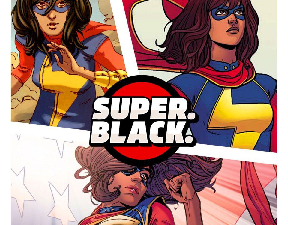 Kamala Khan a.k.a Ms. Marvel - Super. Black.
