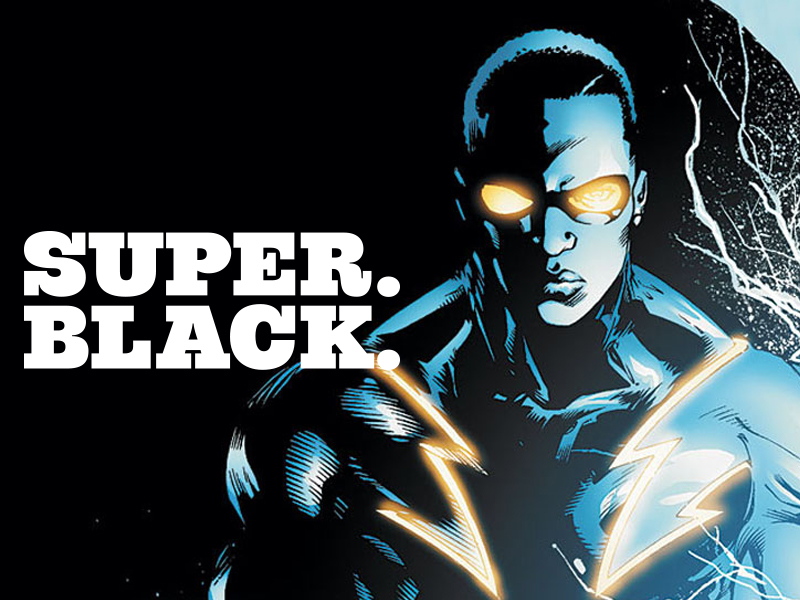 Black Lightning - Super. Black.
