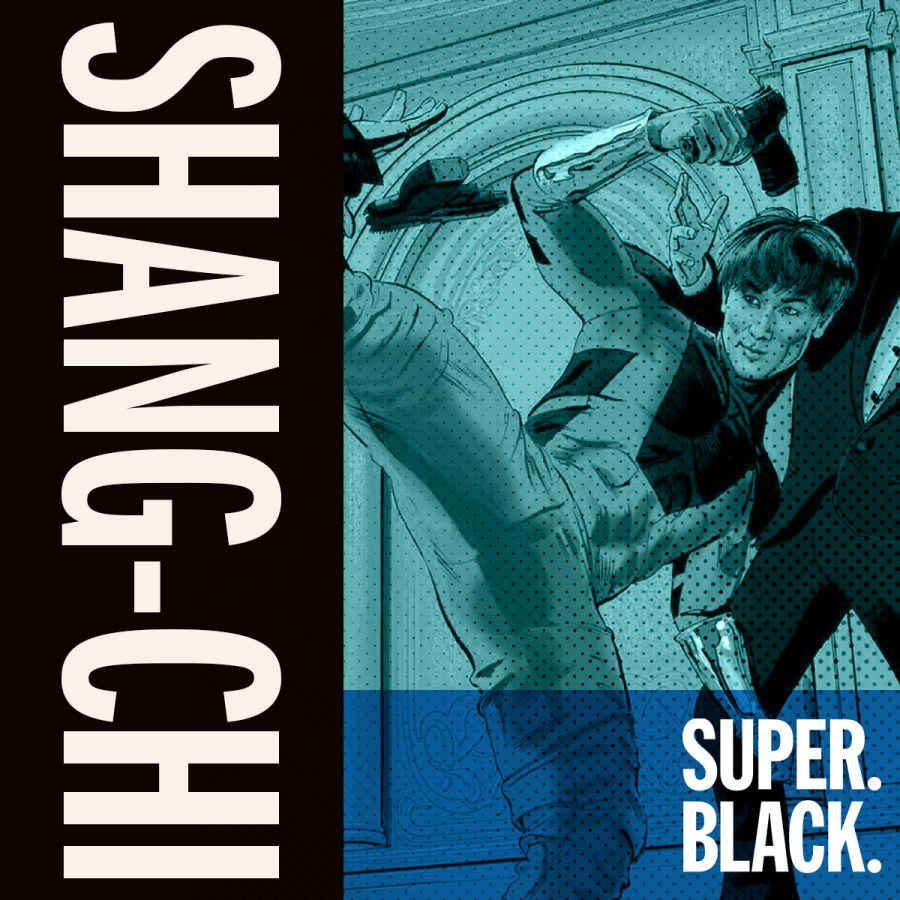 Shang-Chi - Super. Black