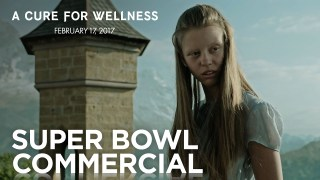 "2017 20th Century Fox Super Bowl 51 (LI) TV Commercial ""A Cure For Wellness – Take The Cure"""
