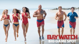 "2017 Paramount Pictures Super Bowl 51 (LI) TV Commercial ""Baywatch"""