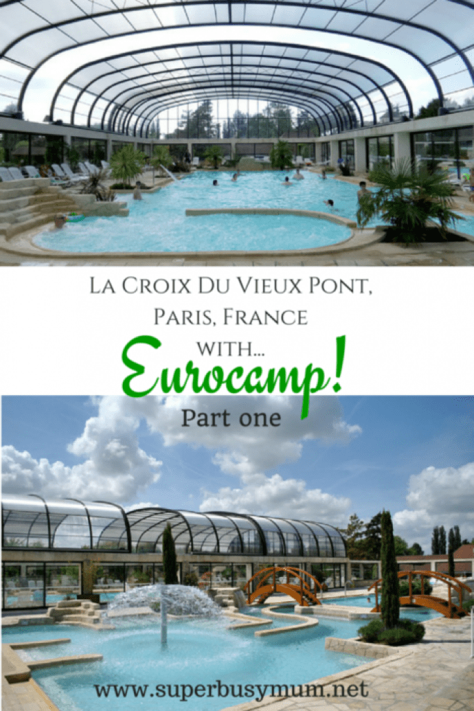 Eurocamp Holiday adventures in Croix De Vieux Pont, Paris, France. Click through to see Part 1 & 2 of our French holiday adventures.