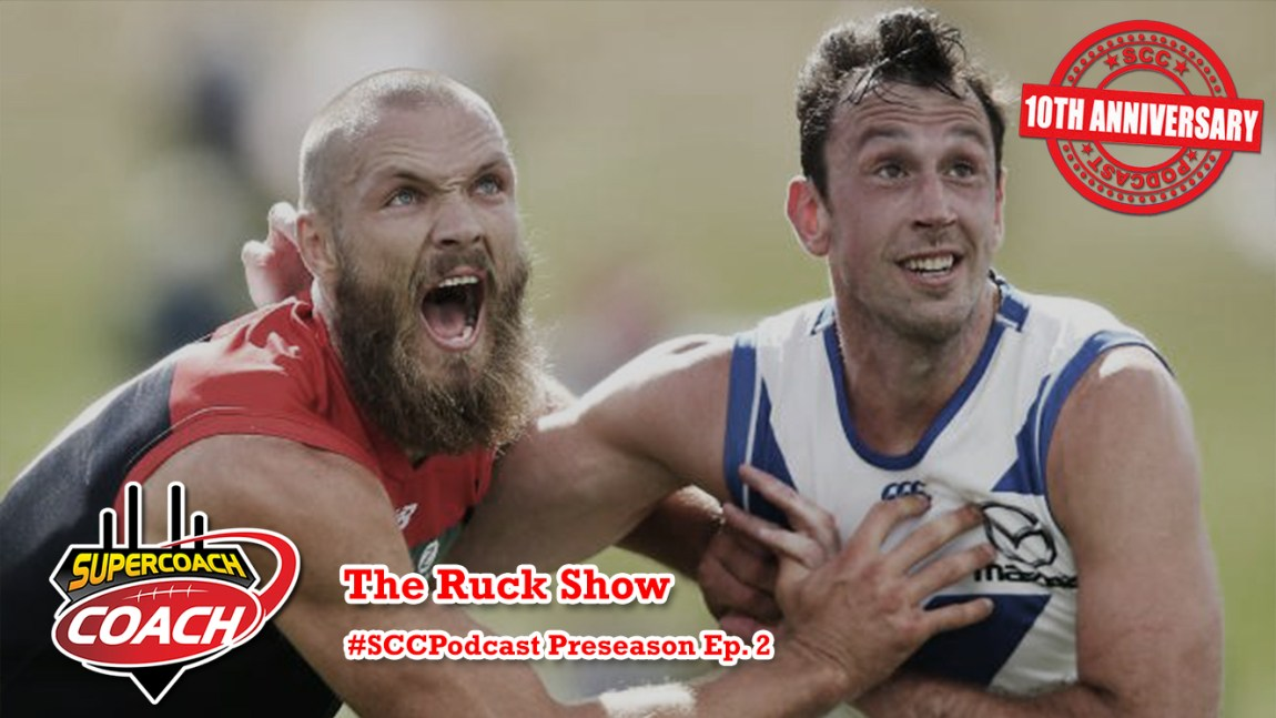 The Ruck Show: SuperCoach 2018 #SCCPodcast.PS2