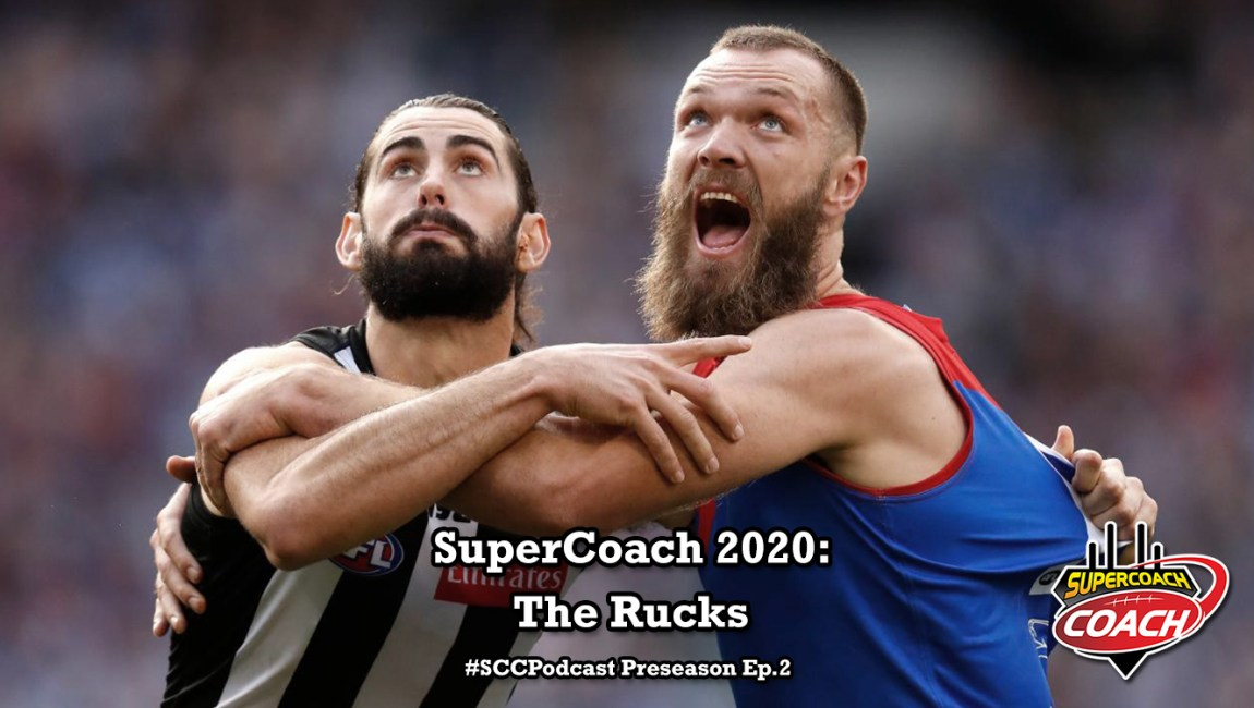 The Rucks Show: SuperCoach 2020 #SCCPodcast.PS2