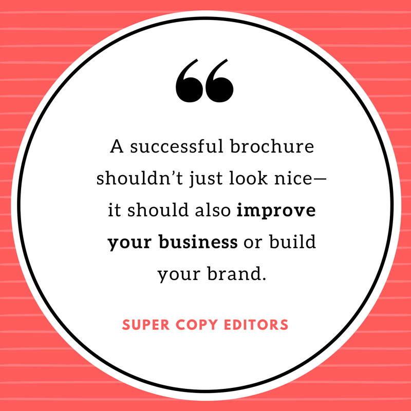 """Image of a quote that says, """"A successful brochure shouldn't just look nice—it should also improve your business or build your brand."""""""