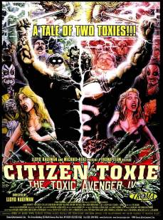 CITIZEN-TOXIE-THE-TOXIC-AVENGER-IV