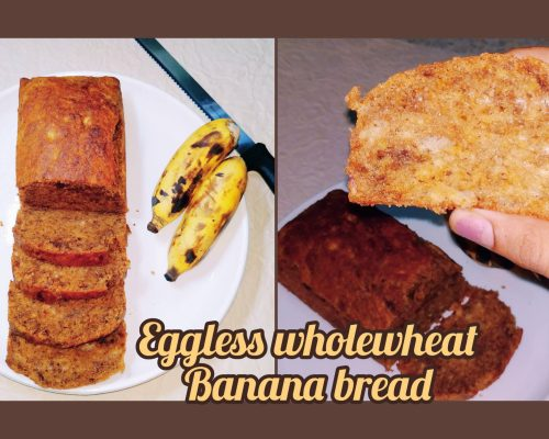 Eggless Whole wheat banana bread